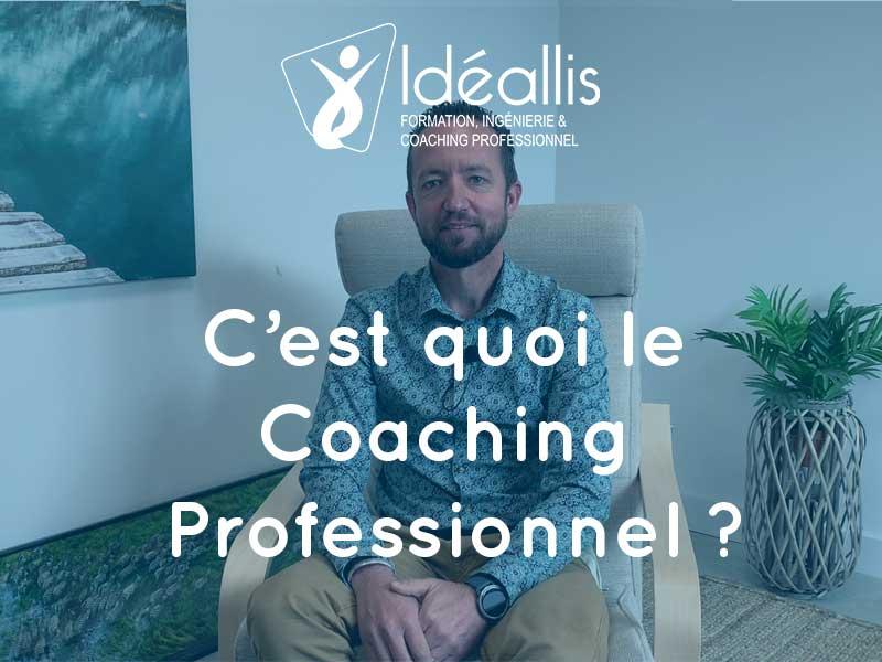 c'est quoi le coaching professionnel ? Idéallis Formation Lyon Valence